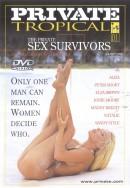 Private Tropical #1 - The Private Sex Survivors