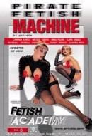 Pirate Fetish Machine #8 - Fetish Academy