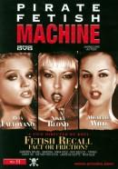 Pirate Fetish Machine #11 - Fetish Recall