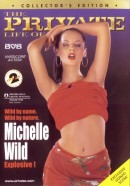 The Private Life of Michelle Wild