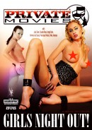 Private Movies #18 - Girls Night Out!