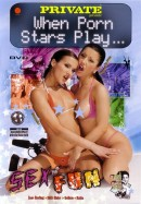 Private When Porn Stars Play - Sex For Fun
