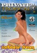 Private Tropical #20 - Caribbean Dream