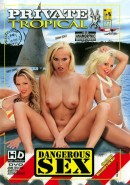 Private Tropical #27 - Dangerous Sex