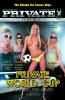 Private Blockbusters #6 - Private World Cup - Footballers\' Wives - Behind the Scenes Clips