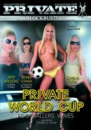 Private Blockbusters #6 - Private World Cup - Footballers\' Wives