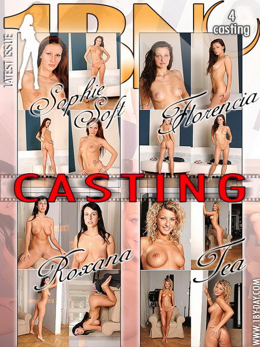 Sophie Soft & Florencia & Roxana & Tea - `Casting` - for 1BY-DAY