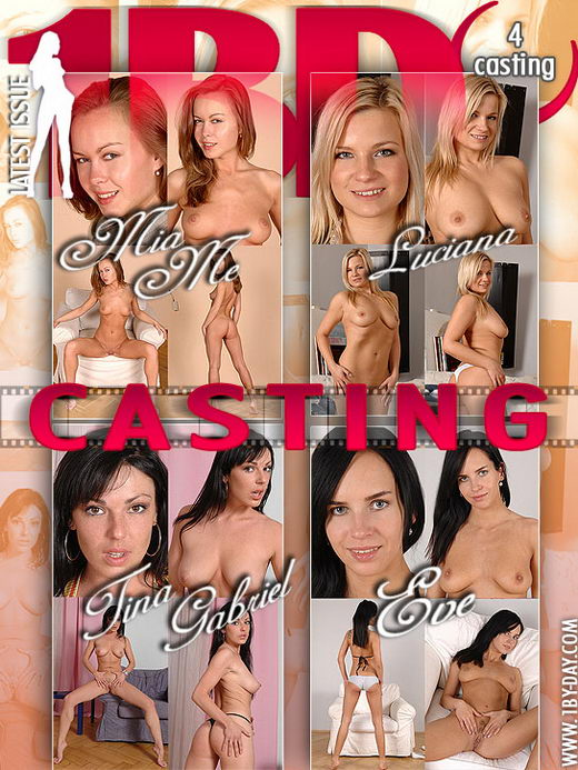 Mia Me & Luciana & Tina Gabriel & Eve - `Casting` - for 1BY-DAY