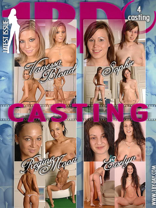 Vanessa Blond & Sophie & Regina Moon & Evelyn - `Casting` - for 1BY-DAY