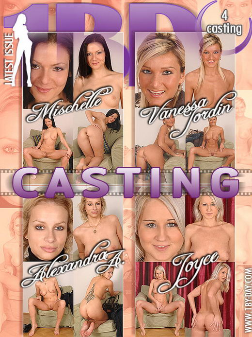 Alexandra A & Mischelle & Vanessa Jordin & Joyce - `Casting` - for 1BY-DAY