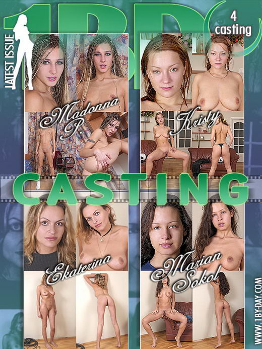 Madonna P & Kristy & Ekaterina & Marian Sokol - `Casting` - for 1BY-DAY