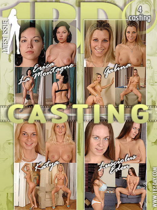 Erica La Montagne & Gabina & Katya & Lusciolus Eden - `Casting` - for 1BY-DAY