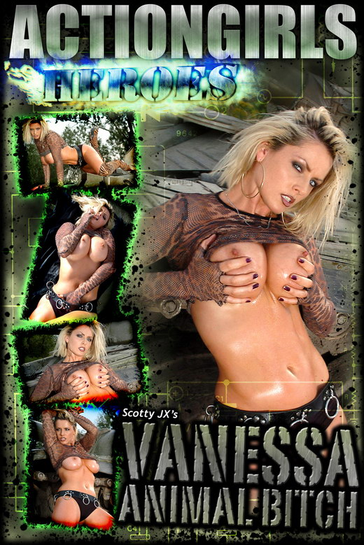Vanessa - `Animal Bitch` - for ACTIONGIRLS HEROES