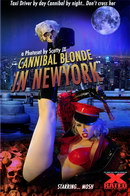 Cannibal Blonde In New York