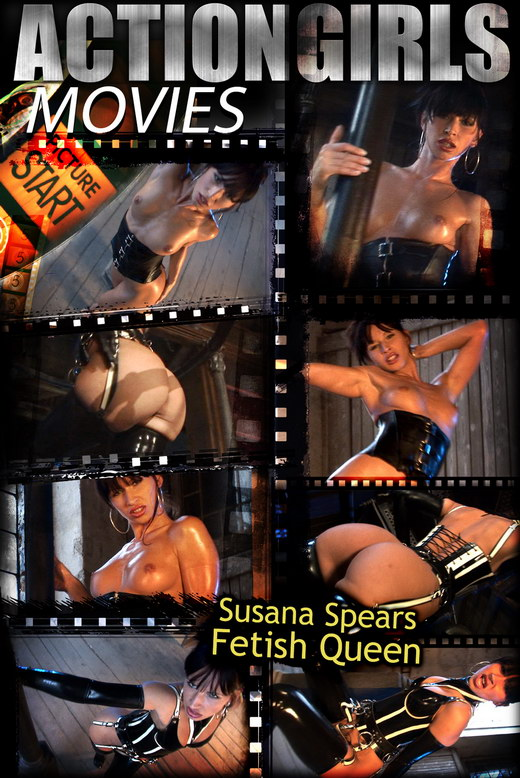 Susana Spears - `Fetish Queen` - for ACTIONGIRLS HEROES