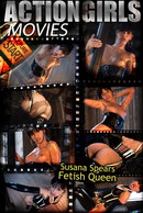Susana Spears - Fetish Queen