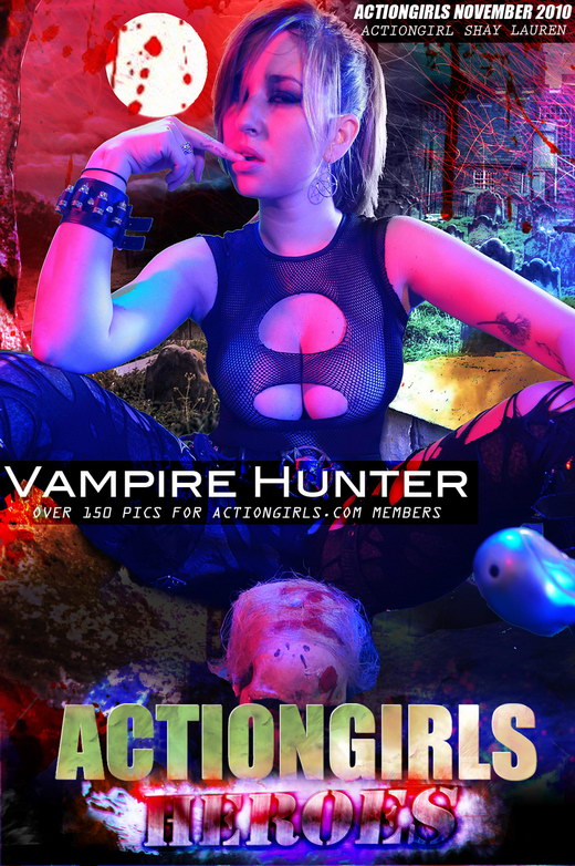 Shay Lauren - `Vampire Hunter` - for ACTIONGIRLS HEROES