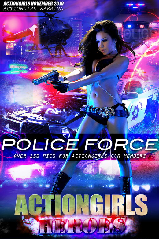 Sabrina - `Police Force` - for ACTIONGIRLS HEROES