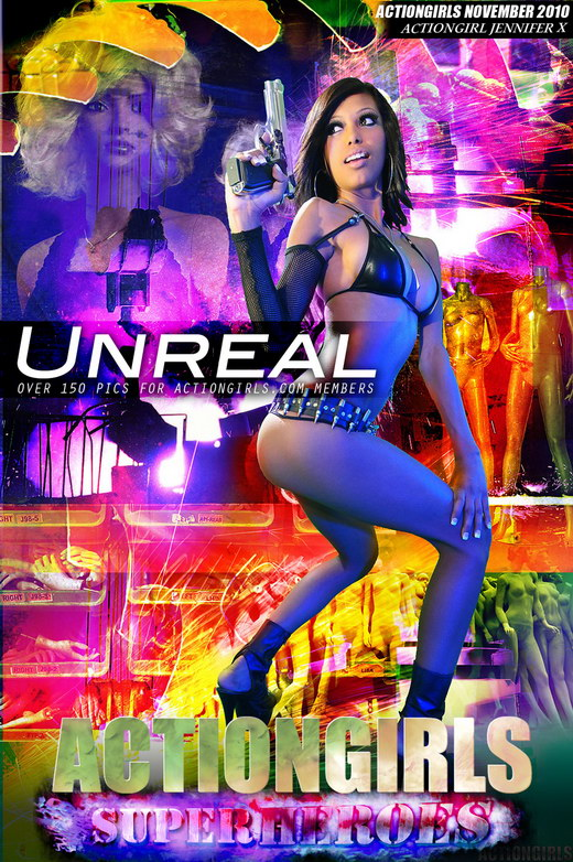 Jennifer X - `Unreal` - for ACTIONGIRLS HEROES