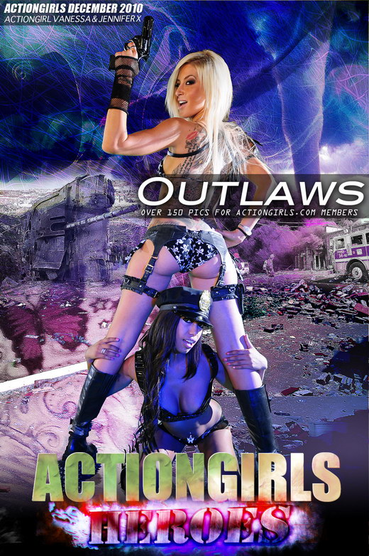 Vanessa & Jennifer X - `Outlaws` - for ACTIONGIRLS HEROES