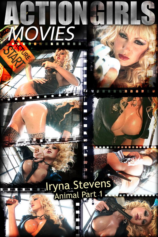 Iryna Stevens - `Animal - Part 1` - for ACTIONGIRLS HEROES