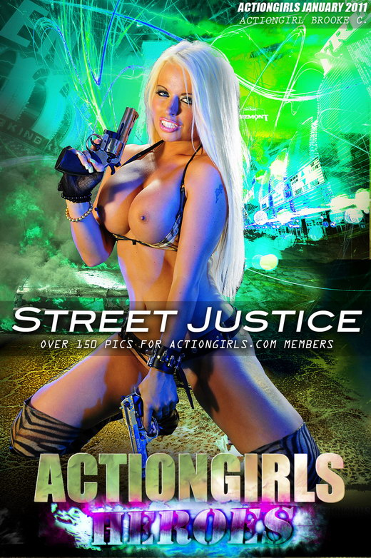 Brooke C - `Street Justice` - for ACTIONGIRLS HEROES