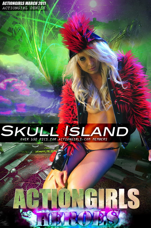 Denise - `Skull Island` - for ACTIONGIRLS HEROES