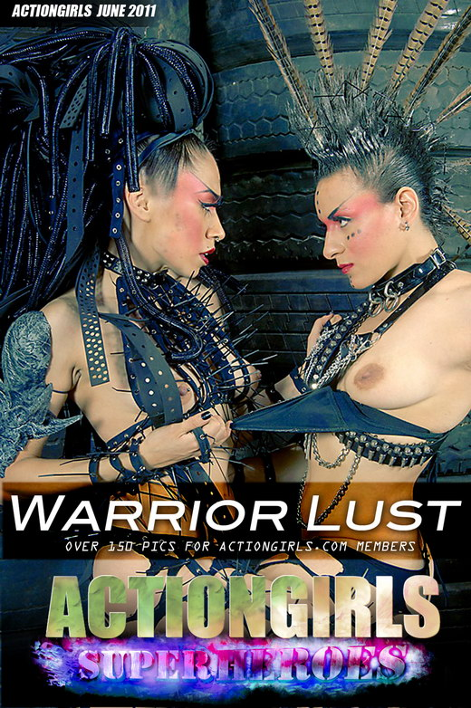 `Warrior Lust` - for ACTIONGIRLS HEROES