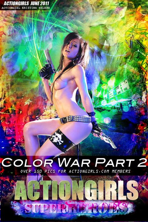 Kristina Walker - `Color War - Part 2` - for ACTIONGIRLS HEROES