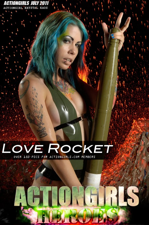 Krystal Kaos - `Love Rocket` - for ACTIONGIRLS HEROES