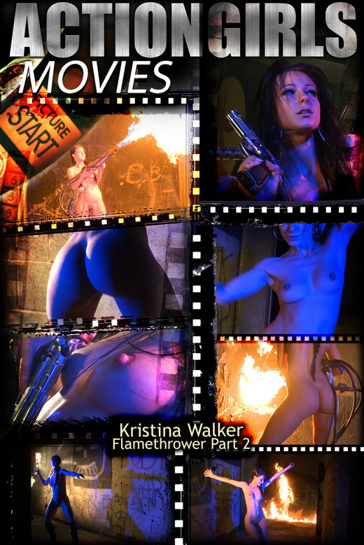 Kristina Walker - `Flamethrower - Part 2` - for ACTIONGIRLS HEROES