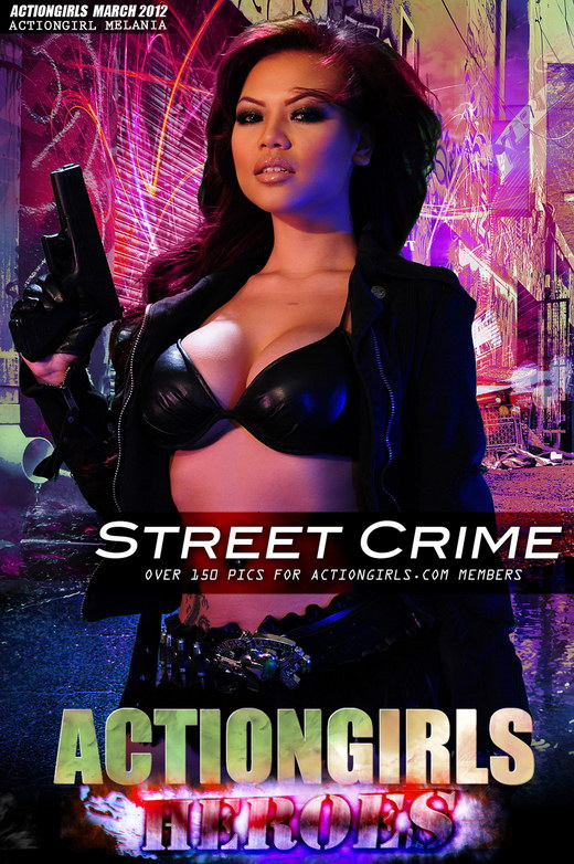 Melania - `Street Crime` - for ACTIONGIRLS HEROES