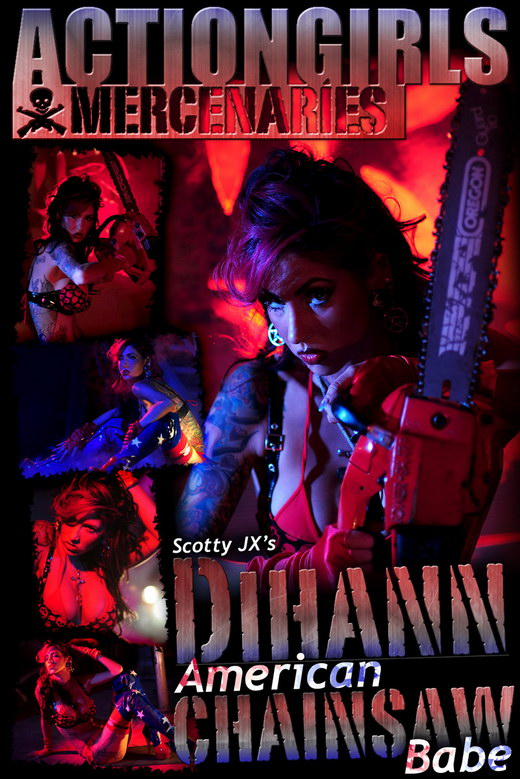 Dihann - `American Chainsaw Babe` - by Scotty Jx for ACTIONGIRLS MERCS