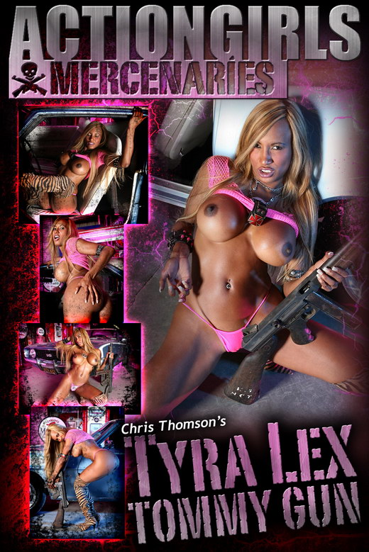 Tyra Lex - `Tommy Gun` - by Chris Thomson for ACTIONGIRLS MERCS