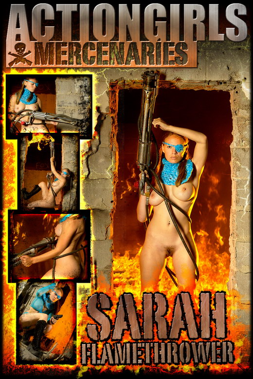 Sarah - `Flamethrower - Part 1` - for ACTIONGIRLS MERCS