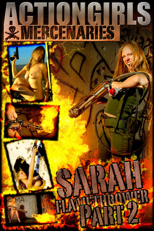 Sarah - `Flamethrower - Part 2` - for ACTIONGIRLS MERCS