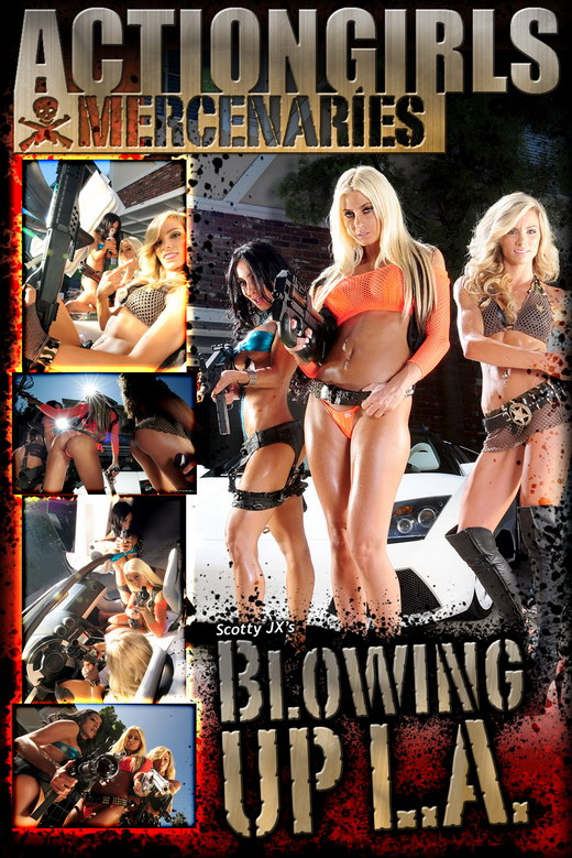 `Blowing Up L.A.` - by Scotty Jx for ACTIONGIRLS MERCS
