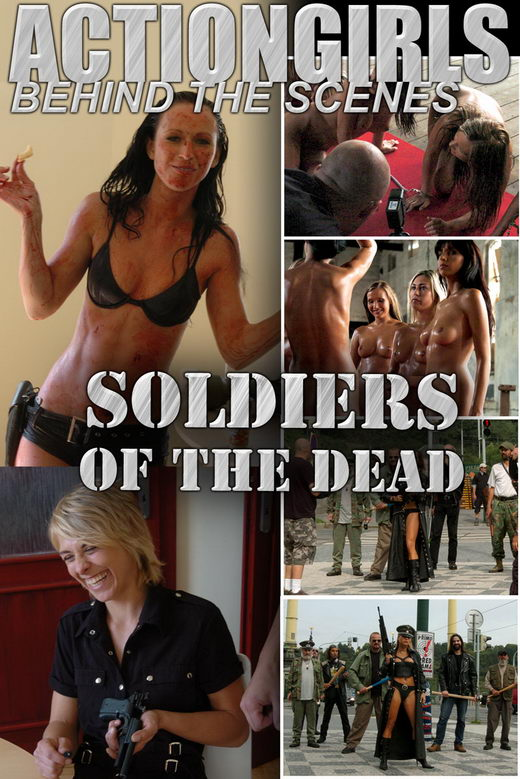 No name - `Soldiers Of The Dead: Behind The Scenes` - for ACTIONGIRLS