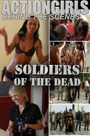 Soldiers Of The Dead: Behind The Scenes