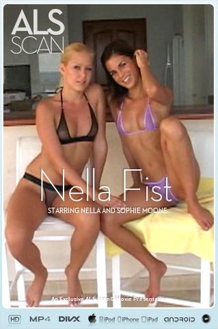 Nella & Sophie Moone - `Nella Fist` - for ALS SCAN