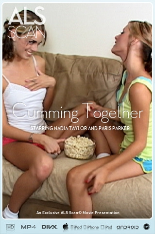 Nadia Taylor & Paris Parker - `Cumming Together` - for ALS SCAN