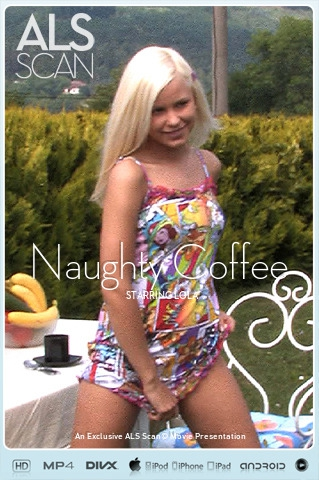 Lola - `Naughty Coffee` - for ALS SCAN