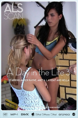 Amber Rayne & Aneta J & Avidat & Nella - `A Day in the Life 3` - for ALS SCAN