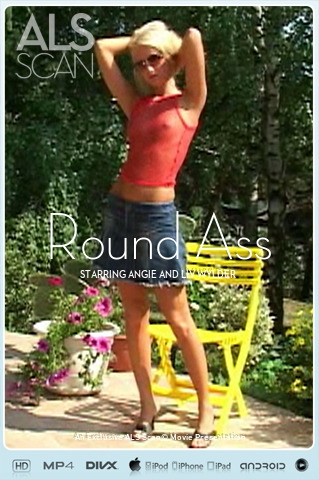 Angie & Liv Wylder - `Round Ass` - for ALS SCAN