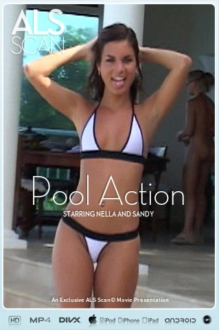 Nella & Sandy - `Pool Action` - for ALS SCAN