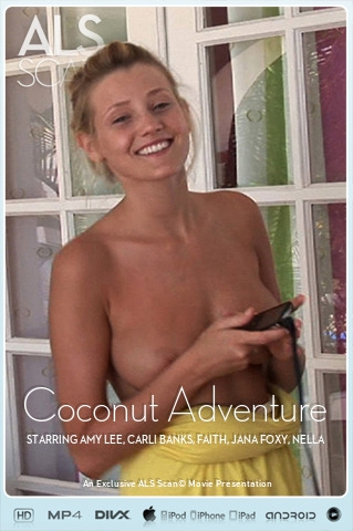 Amy Lee & Carli Banks & Faith & Jana Foxy & Nella & Zuzana - `Coconut Adventure` - for ALS SCAN