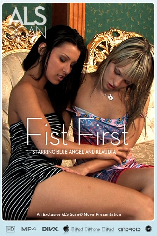 Blue Angel & Klaudia - `Fist First` - for ALS SCAN