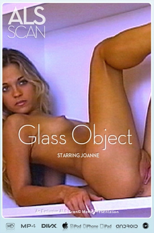 Joanne - `Glass Object` - for ALS SCAN