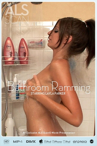 Layla Parker - `Bathroom Ramming` - for ALS SCAN