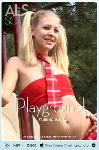Leah Luv - `Playground` - for ALS SCAN